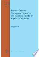 Brauer Groups Tamagawa Measures And Rational Points On Algebraic Varieties