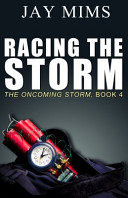 Racing the Storm