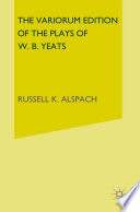 The Variorum Edition of the Poems of W B Yeats