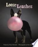 Loose Leashes
