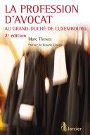 La profession d'avocat au Grand-Duché de Luxembourg
