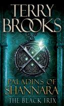 Paladins of Shannara  The Black Irix  Short Story