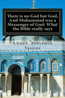 There Is No God But God  and Muhammad Was a Messenger of God
