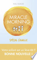 Miracle Morning Sp Cial Famille