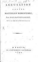 Accusation contre M  Robespierre