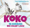 Koko the Kookaburra Who Couldn't Laugh