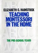 Teaching Montessori In the Home Pdf/ePub eBook