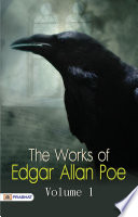 The Works of Edgar Allan Poe, in One Volume
