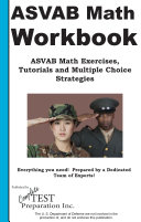 ASVAB Math Workbook    ASVAB Math Exercises  Tips  Tricks and Shortcuts plus Multiple Choice Strategies