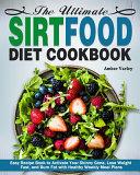 The Ultimate Sirtfood Diet Cookbook Pdf/ePub eBook