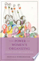 The Power of Women's Organizing  : Gender, Caste, and Class in India