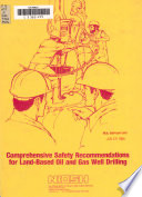 Comprehensive Safety Recommendations for Land based Oil and Gas Well Drilling