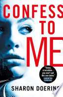 Confess to Me Book