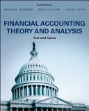 Financial Accounting Theory and Analysis: Text and Cases, 12th Edition
