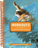 Workouts in a Binder for Swimmers  Triathletes  and Coaches