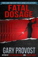 Fatal Dosage