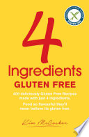 """4 Ingredients Gluten Free"" by Kim McCosker, Rachael Bermingham"