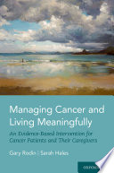Managing Cancer and Living Meaningfully