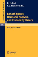 Banach Spaces  Harmonic Analysis  and Probability Theory Book