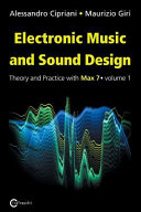 Electronic Music and Sound Design   Theory and Practice with Max 7   Volume 1  Third Edition