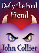 Defy the Foul Fiend or The Misadventures of a Heart