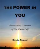 The Power in You  Discovering treasures of the hidden Self