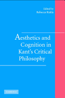 Aesthetics and Cognition in Kant's Critical Philosophy