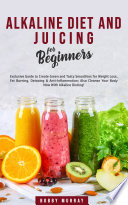 Alkaline Diet And Juicing For Beginners