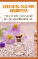 Essential Oils for Beginners Book PDF