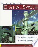 Designing Digital Space