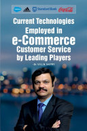 Current Technologies Employed in e Commerce Customer Service by Leading Players
