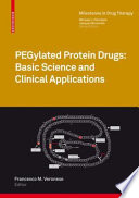 PEGylated Protein Drugs  Basic Science and Clinical Applications
