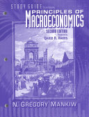 Study Guide to Accompany Principles of Macroeconomics  Second Edition  by  N  Gregory Mankiw Book