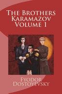The Brothers Karamazov Volume 1