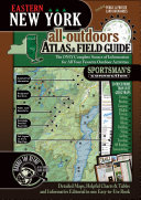 Eastern New York All Outdoors Atlas   Field Guide