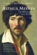 Arthur Mervyn; or, Memoirs of the Year 1793 [Pdf/ePub] eBook