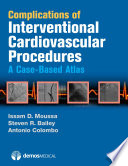 Complications of Interventional Cardiovascular Procedures Book