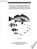 Distribution and Abundance of Fishes and Invertebrates in Gulf of Mexico Estuaries: Species life history summaries