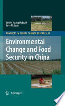 Environmental Change and Food Security in China Book