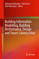Building Information Modelling  Building Performance  Design and Smart Construction