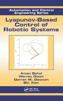 Lyapunov Based Control of Robotic Systems