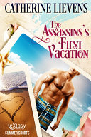 The Assassin's First Vacation