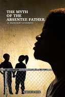 Pdf The Myth of the Absentee Father