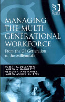 Managing the Multi generational Workforce