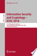 Information Security and Cryptology – ICISC 2018