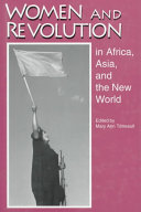Women and Revolution in Africa  Asia  and the New World