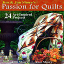Jim   Jan Shore s Passion for Quilts