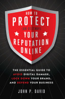How to Protect (Or Destroy) Your Reputation Online Pdf/ePub eBook