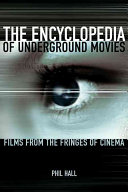 The Encyclopedia of Underground Movies