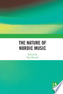 The Nature of Nordic Music